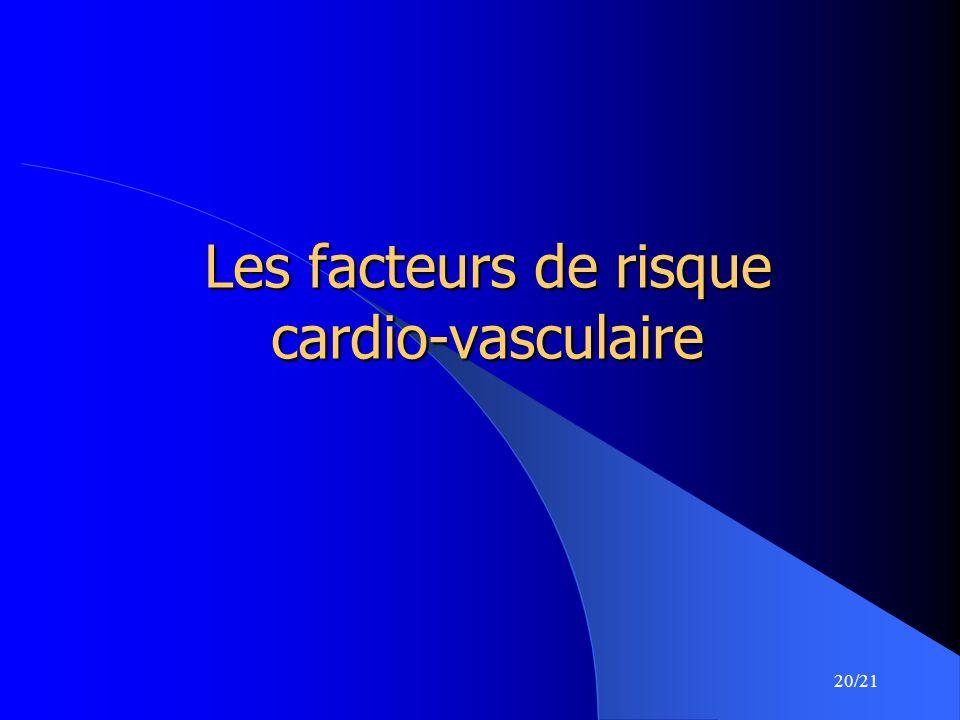 Les facteurs de risque cardio-vasculaire