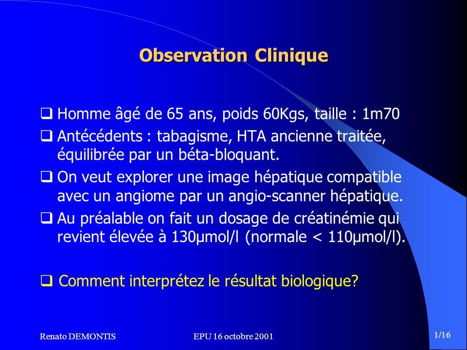Observation Clinique Homme âgé de 65 ans, poids 60Kgs, taille : 1m70