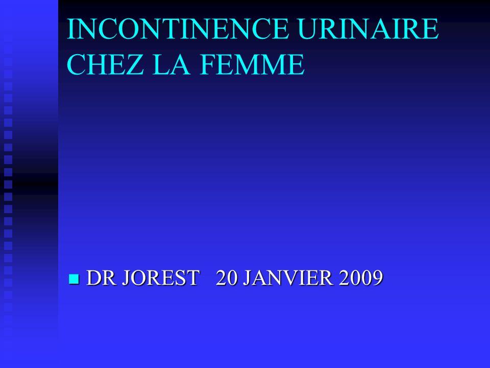 INCONTINENCE URINAIRE CHEZ LA FEMME