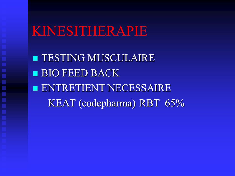 KINESITHERAPIE TESTING MUSCULAIRE BIO FEED BACK ENTRETIENT NECESSAIRE