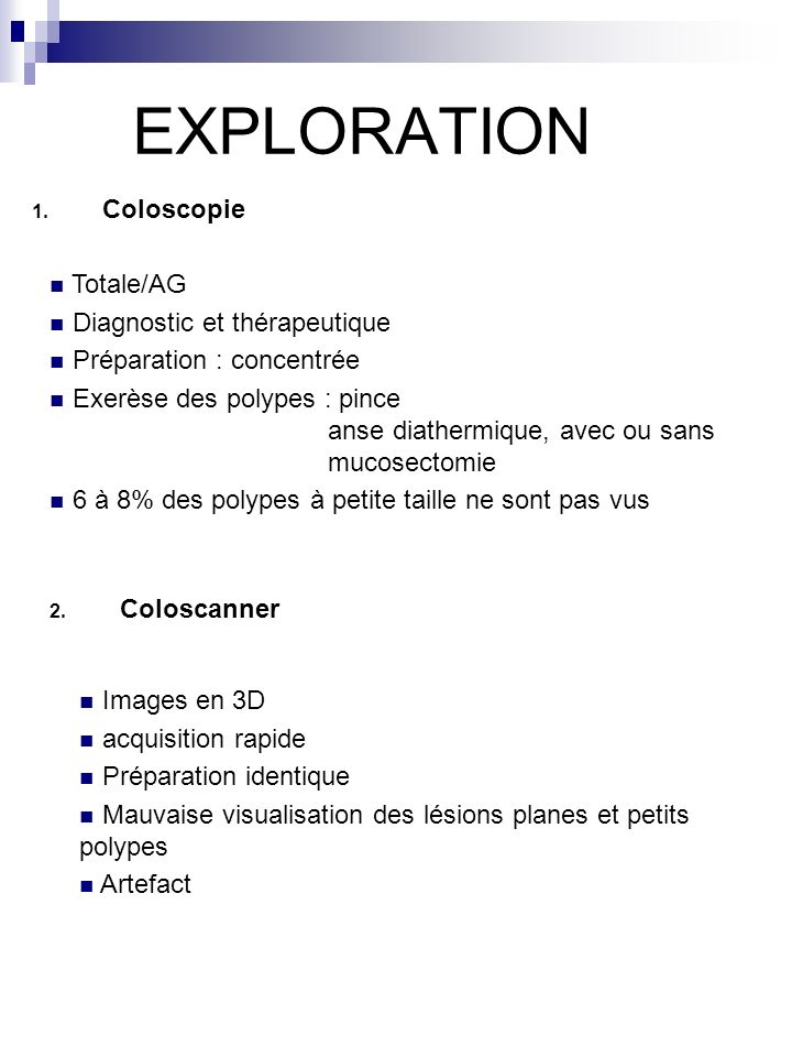 EXPLORATION Coloscopie Totale/AG Diagnostic et thérapeutique