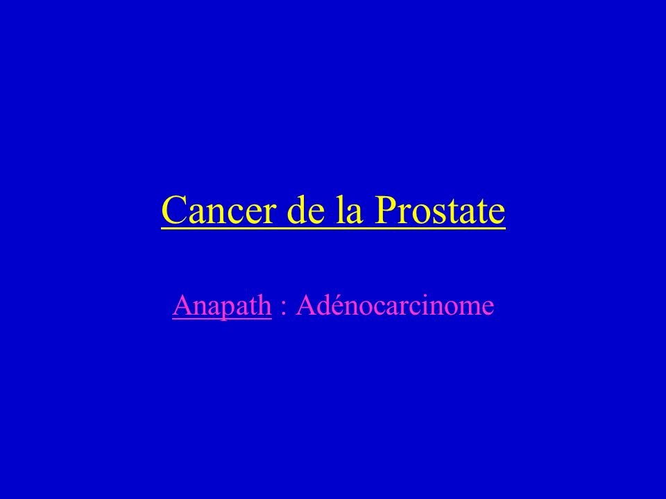 Anapath : Adénocarcinome