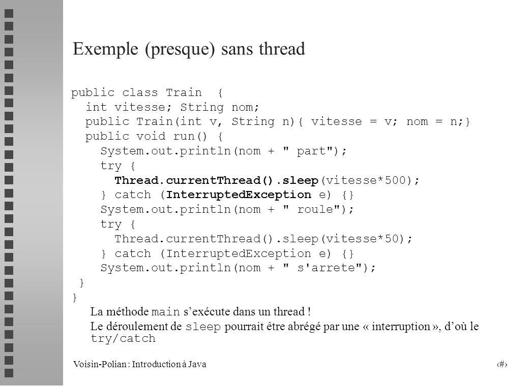 Exemple (presque) sans thread