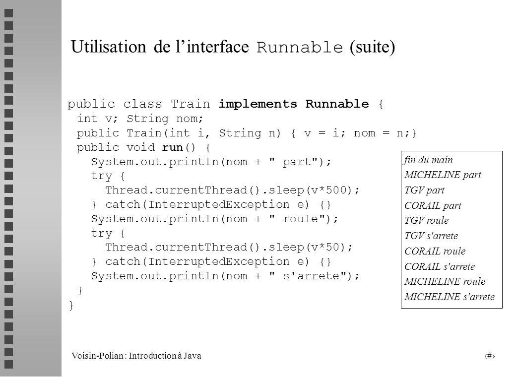 Utilisation de l'interface Runnable (suite)