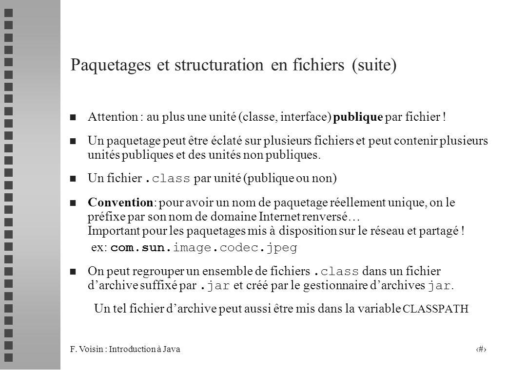 Paquetages et structuration en fichiers (suite)