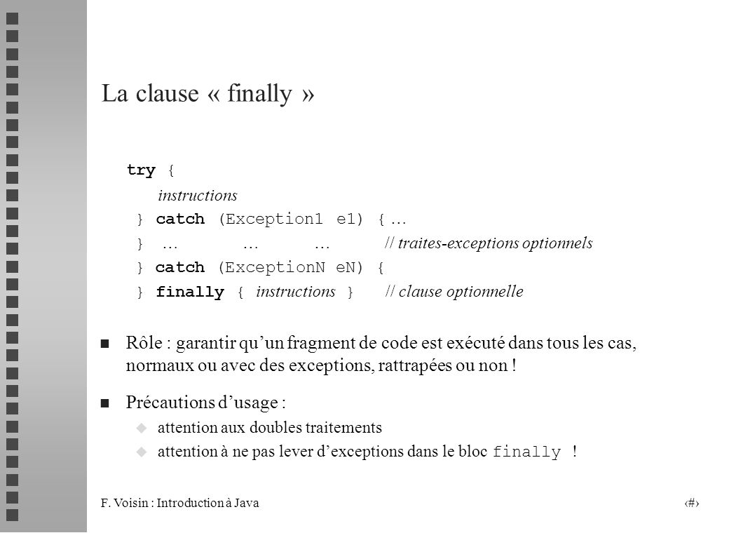 La clause « finally » try {