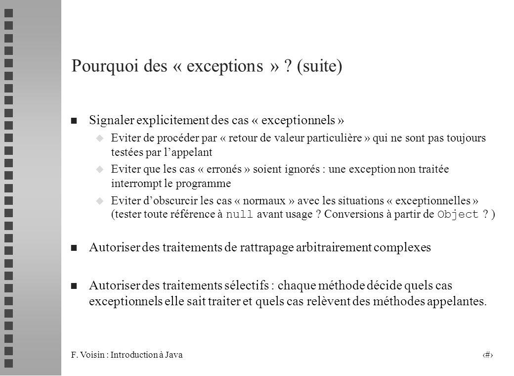 Pourquoi des « exceptions » (suite)