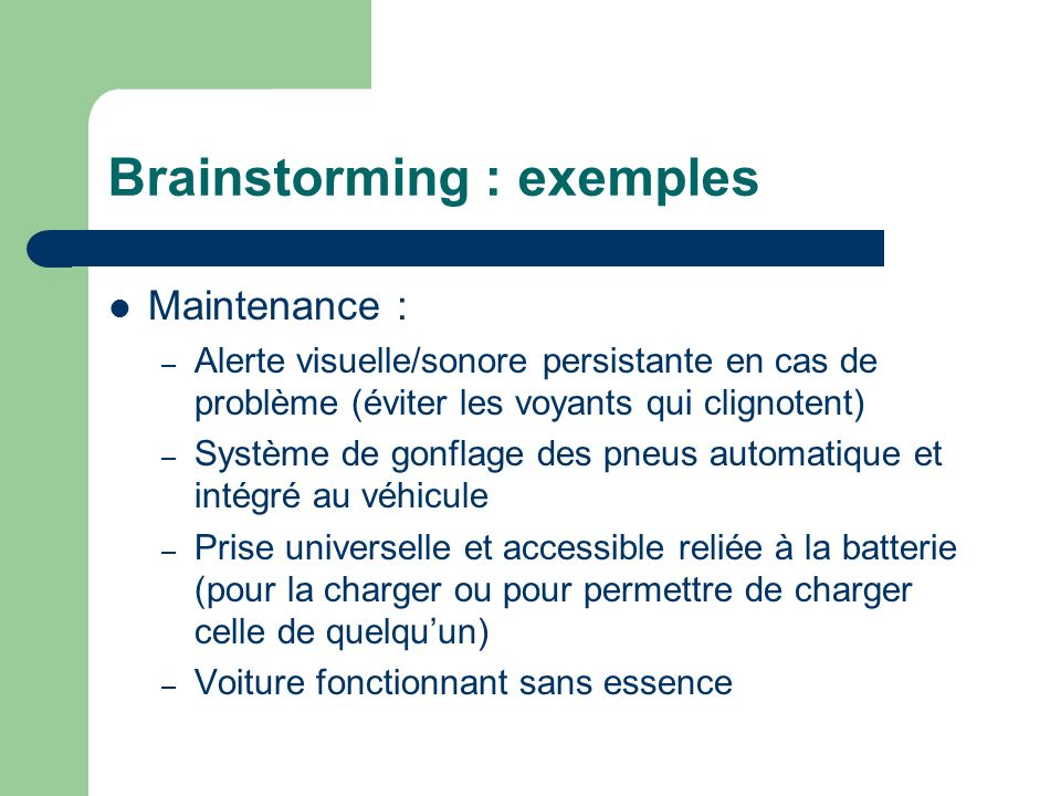 Brainstorming : exemples