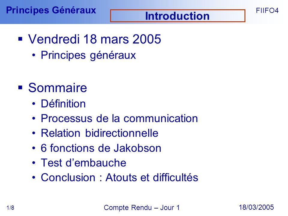 Vendredi 18 mars 2005 Sommaire Introduction Principes généraux