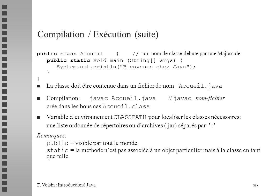 Compilation / Exécution (suite)