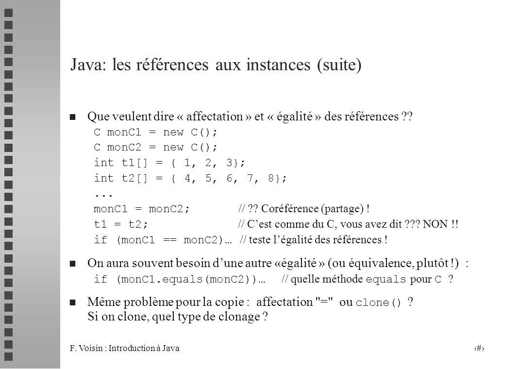 Java: les références aux instances (suite)