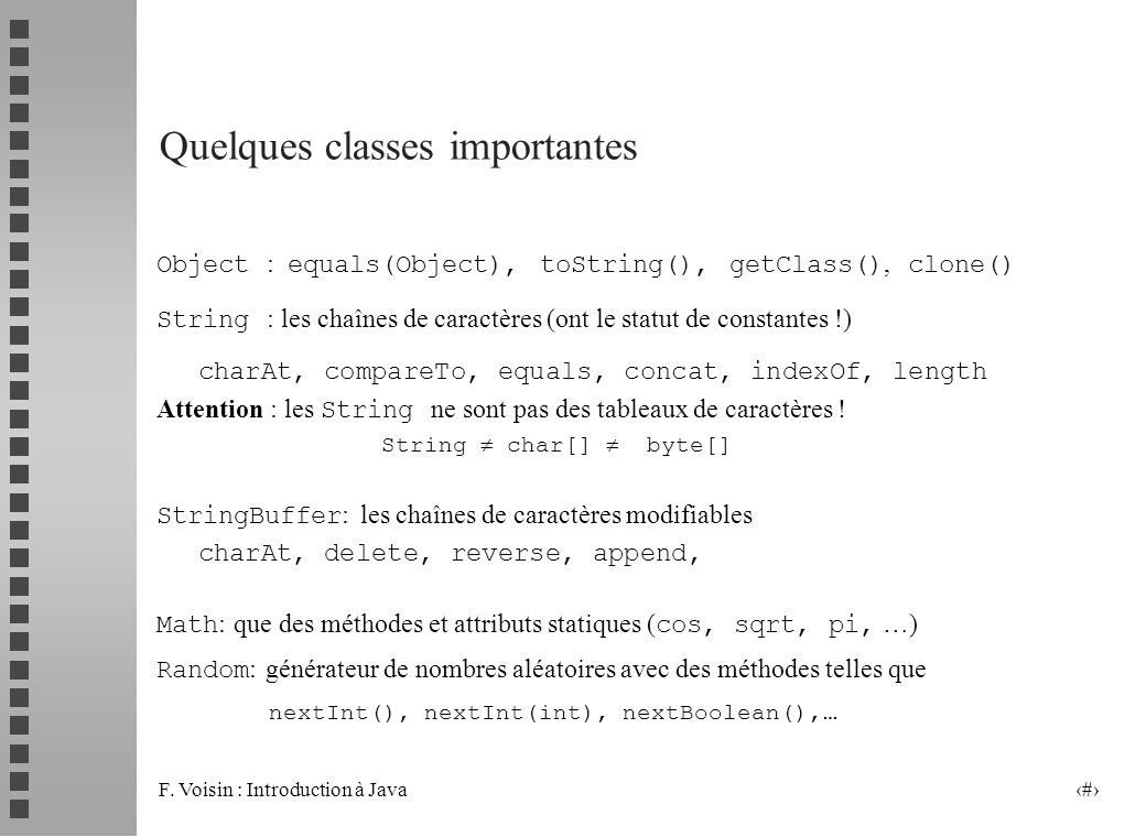 Quelques classes importantes