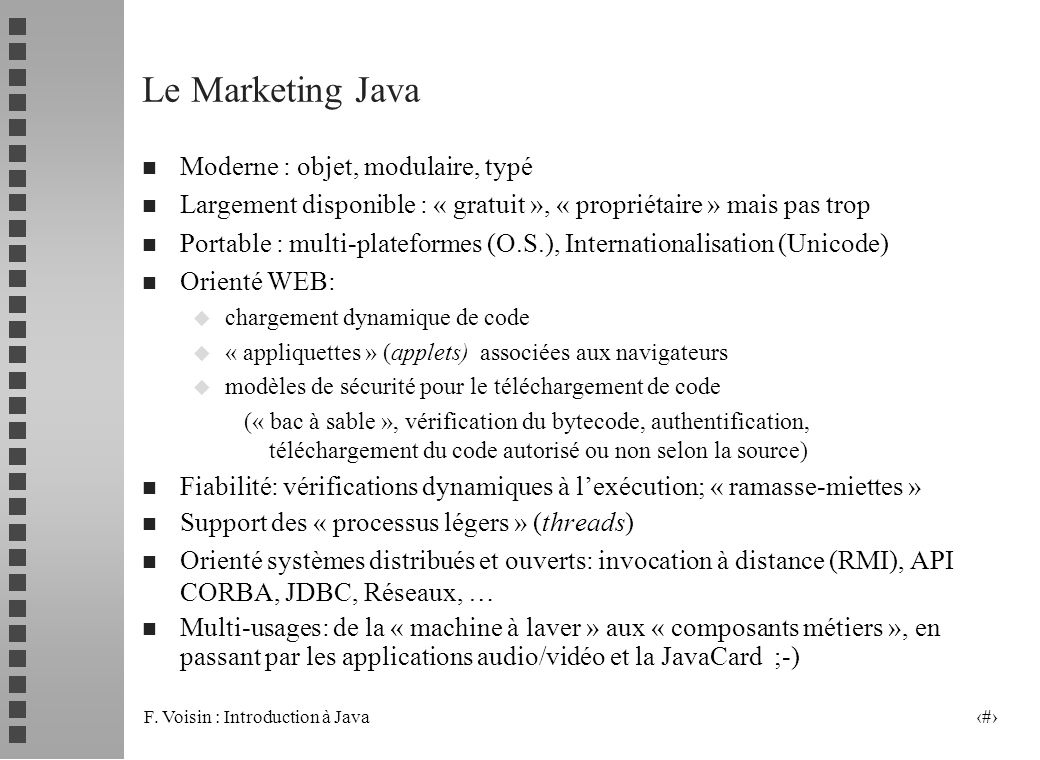 Le Marketing Java Moderne : objet, modulaire, typé