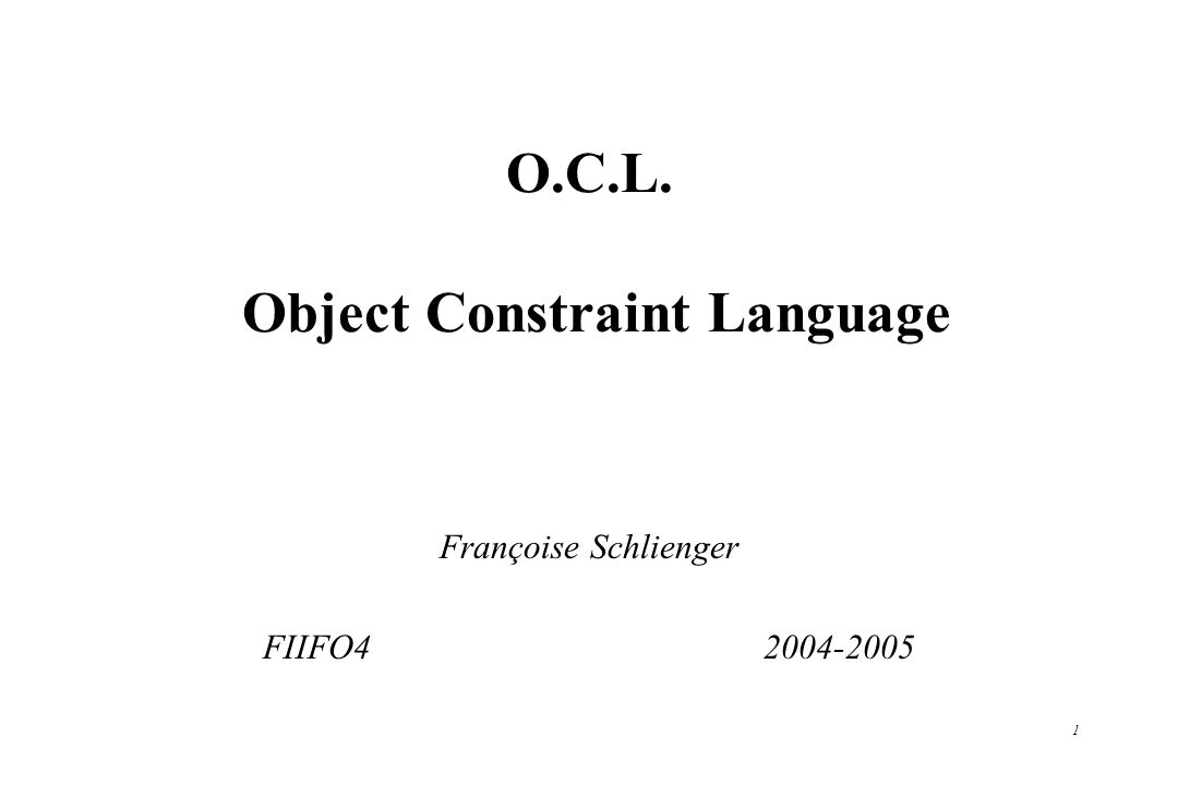 O.C.L. Object Constraint Language