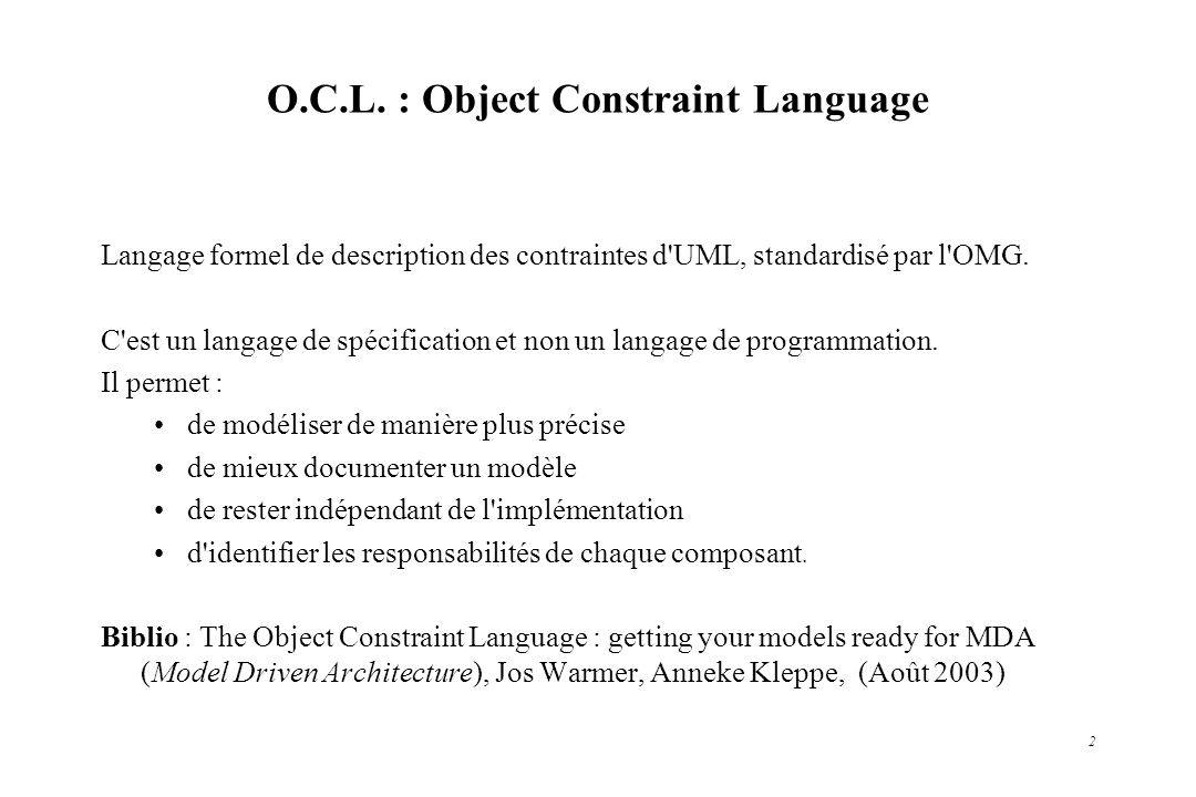 O.C.L. : Object Constraint Language