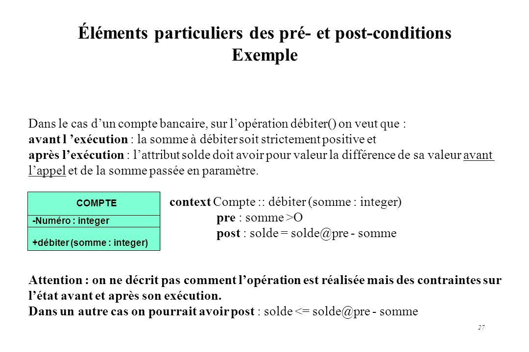 Éléments particuliers des pré- et post-conditions Exemple