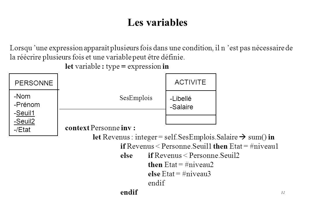 Les variablesLorsqu 'une expression apparaît plusieurs fois dans une condition, il n 'est pas nécessaire de.