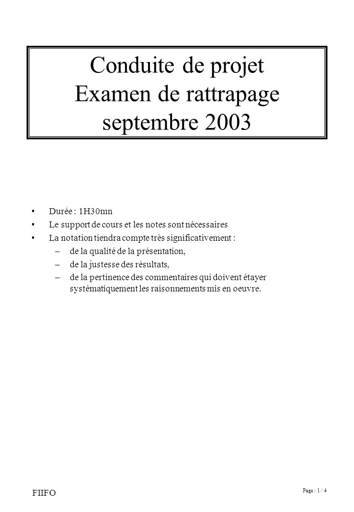 Conduite de projet Examen de rattrapage septembre 2003