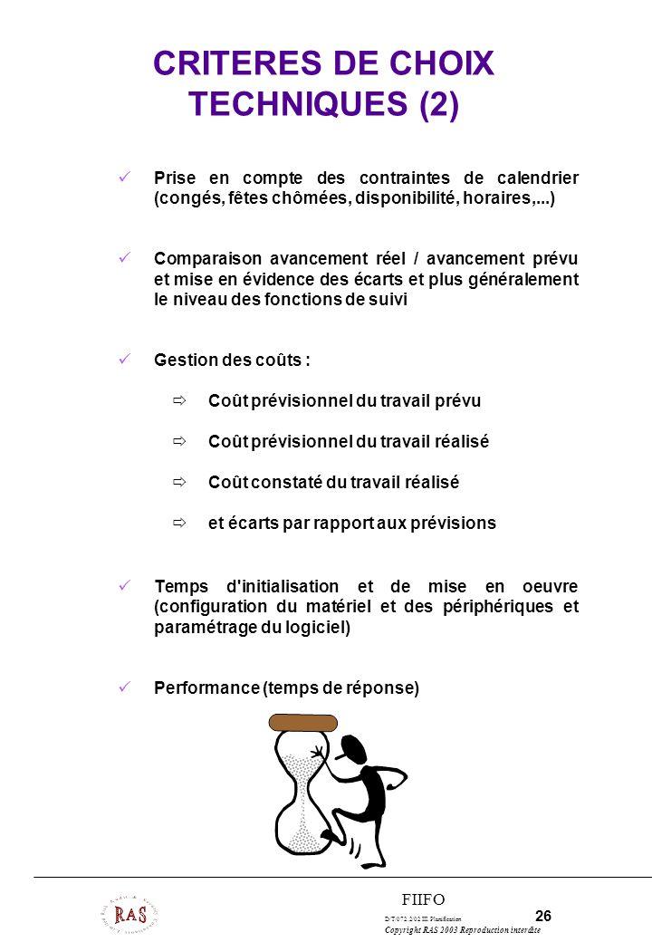CRITERES DE CHOIX TECHNIQUES (2)