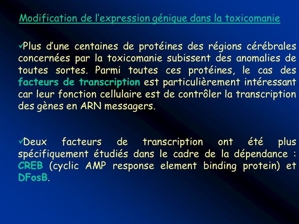Modification de l'expression génique dans la toxicomanie
