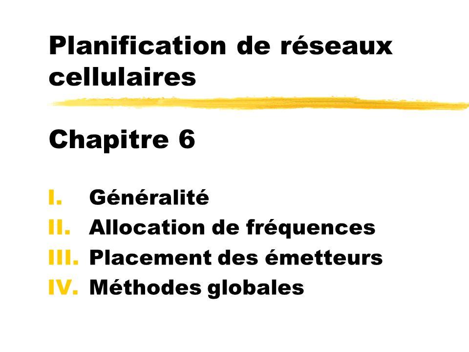 Planification de réseaux cellulaires Chapitre 6