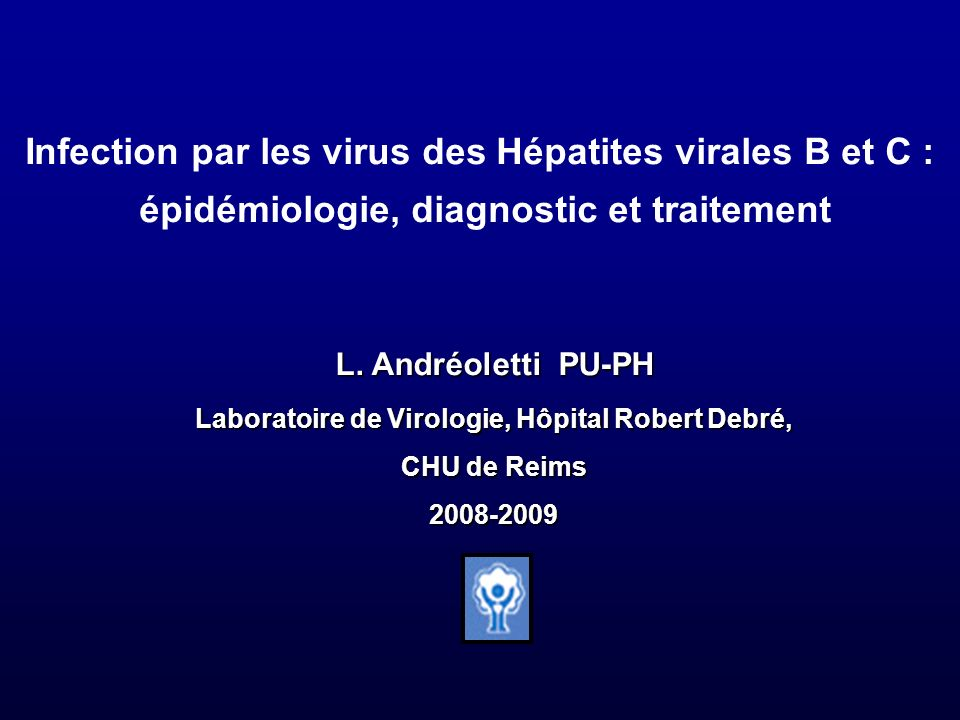Infection par les virus des Hépatites virales B et C :