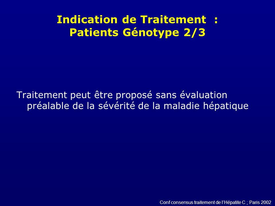 Indication de Traitement : Patients Génotype 2/3
