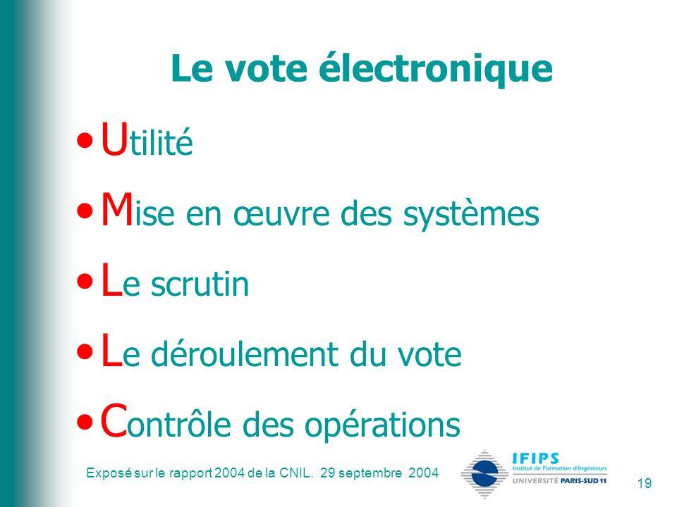 Mise en œuvre des systèmes Le scrutin Le déroulement du vote