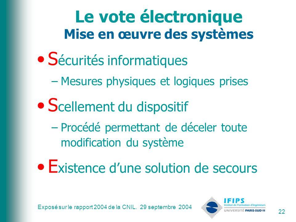Le vote électronique Mise en œuvre des systèmes