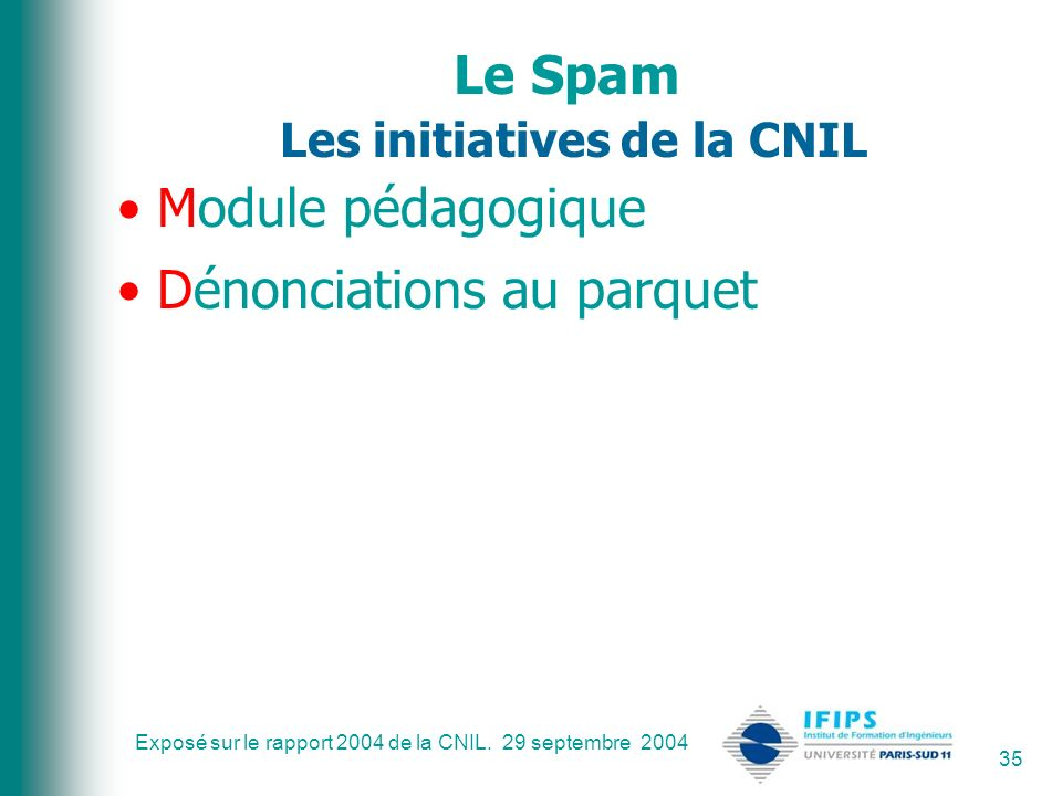 Le Spam Les initiatives de la CNIL