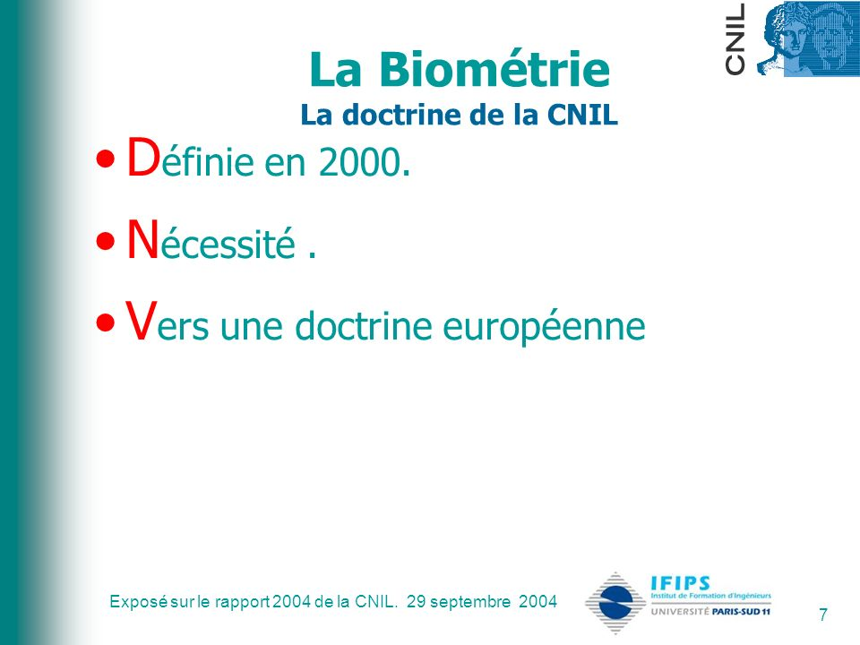 La Biométrie La doctrine de la CNIL