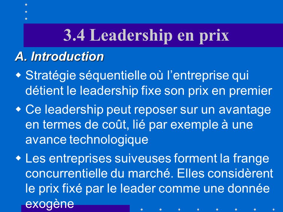 3.4 Leadership en prix A. Introduction