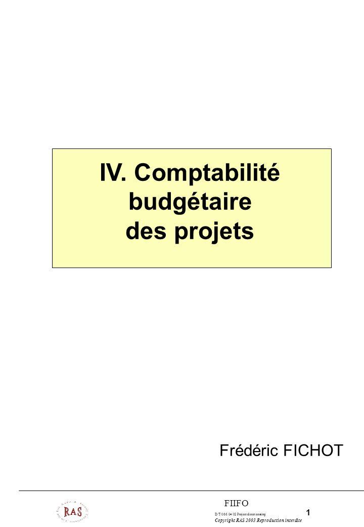 IV. Comptabilité budgétaire des projets
