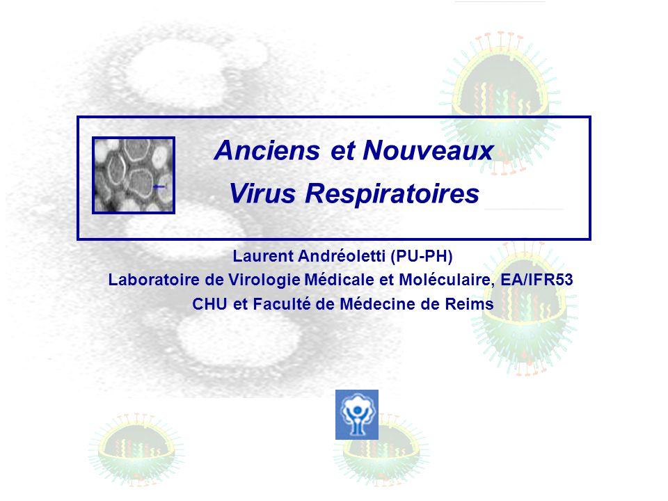 Anciens et Nouveaux Virus Respiratoires