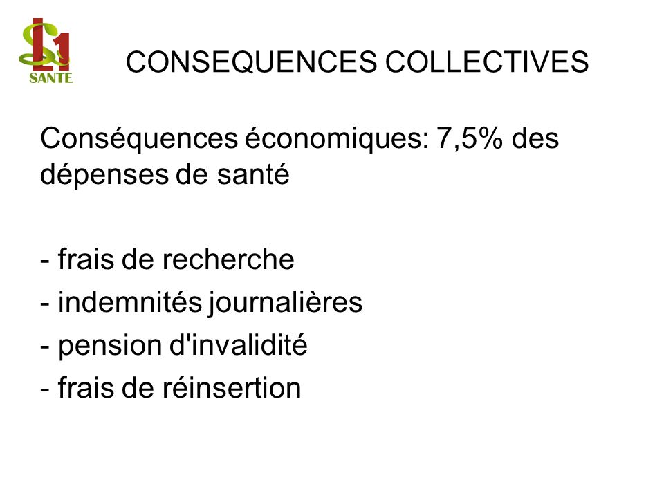 CONSEQUENCES COLLECTIVES