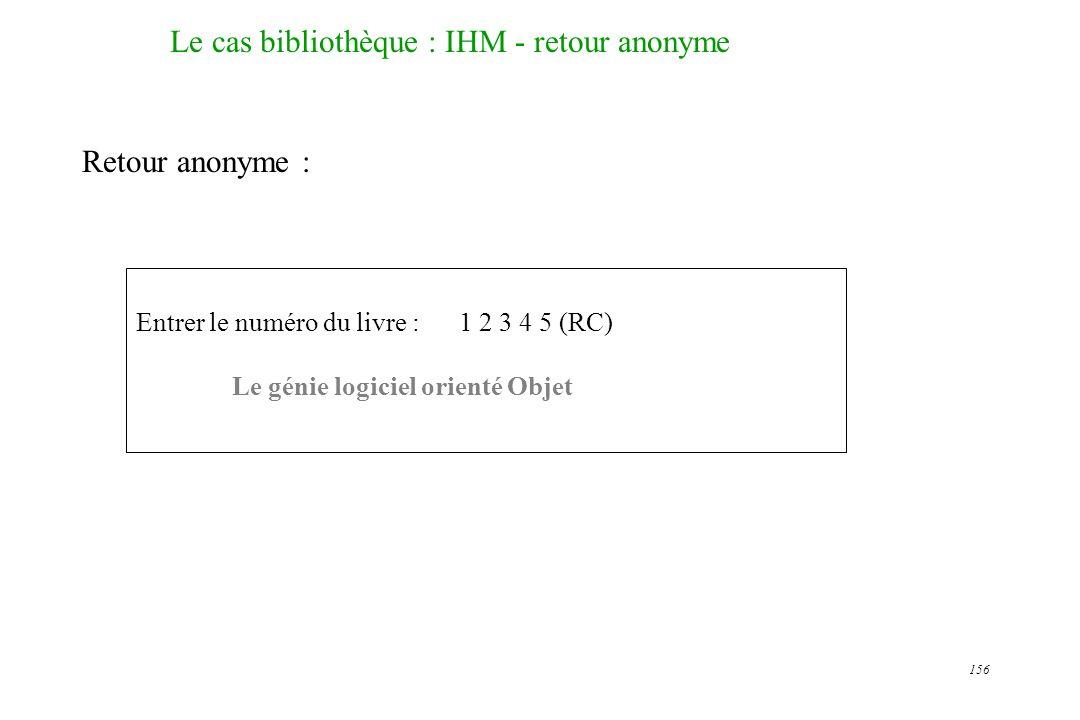 Le cas bibliothèque : IHM - retour anonyme