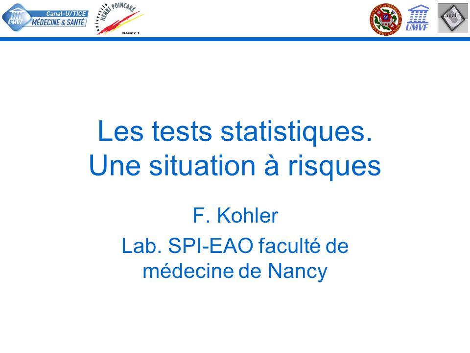 Les tests statistiques. Une situation à risques