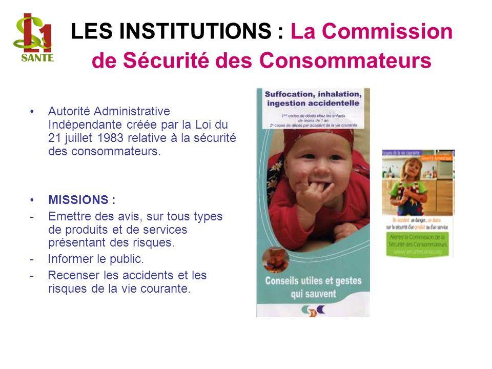 LES INSTITUTIONS : La Commission de Sécurité des Consommateurs