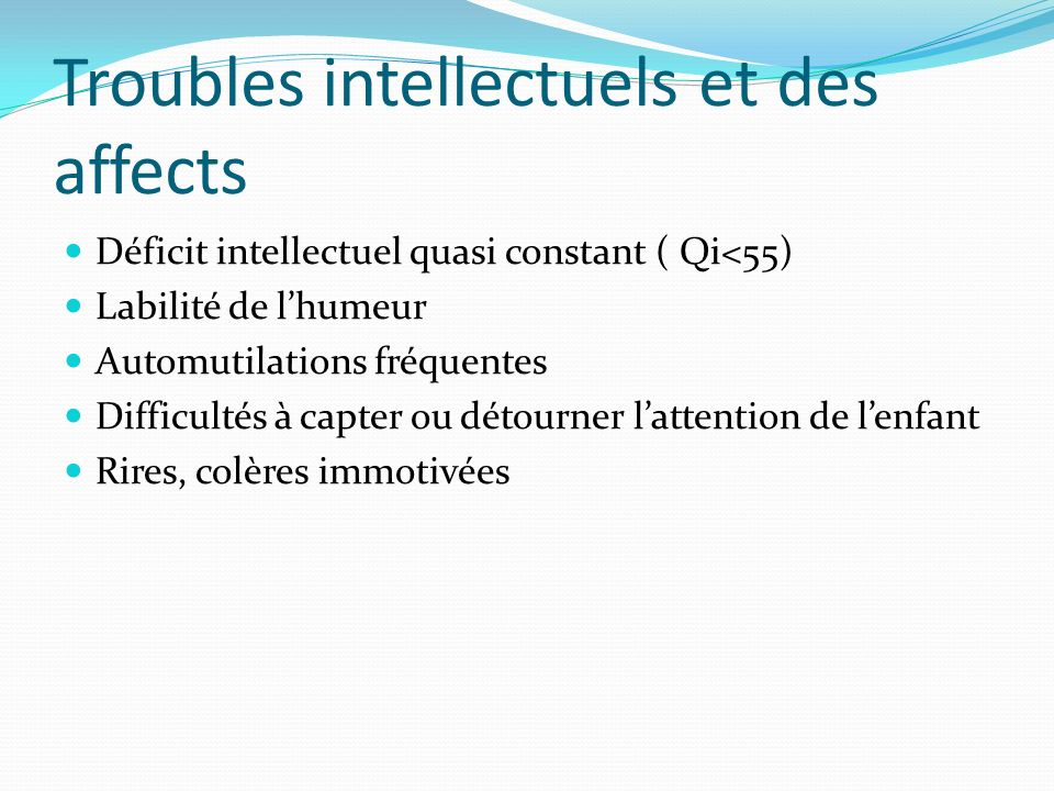 Troubles intellectuels et des affects