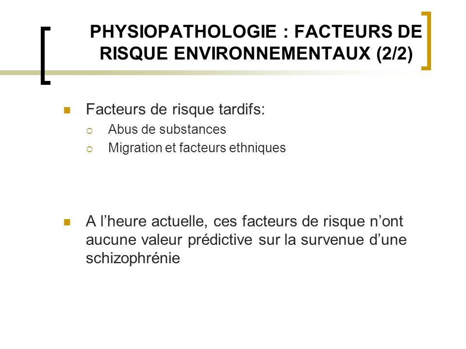 PHYSIOPATHOLOGIE : FACTEURS DE RISQUE ENVIRONNEMENTAUX (2/2)