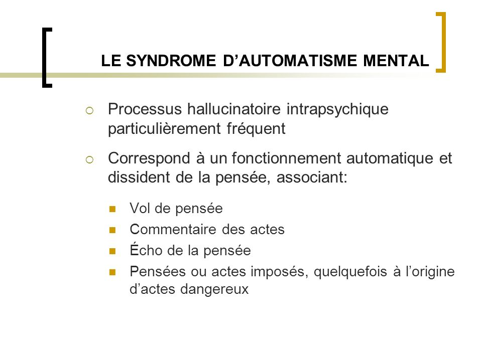 LE SYNDROME D'AUTOMATISME MENTAL