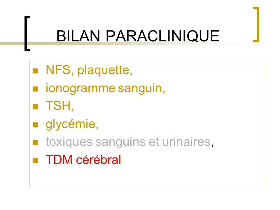 BILAN PARACLINIQUE NFS, plaquette, ionogramme sanguin, TSH, glycémie,
