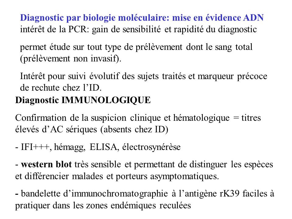 Diagnostic par biologie moléculaire: mise en évidence ADN intérêt de la PCR: gain de sensibilité et rapidité du diagnostic