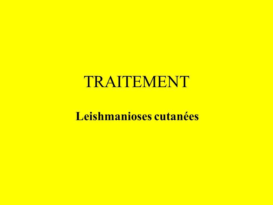 TRAITEMENT Leishmanioses cutanées