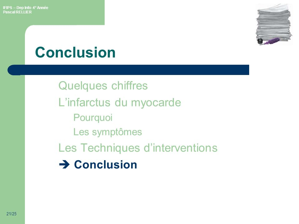 Conclusion Quelques chiffres L'infarctus du myocarde