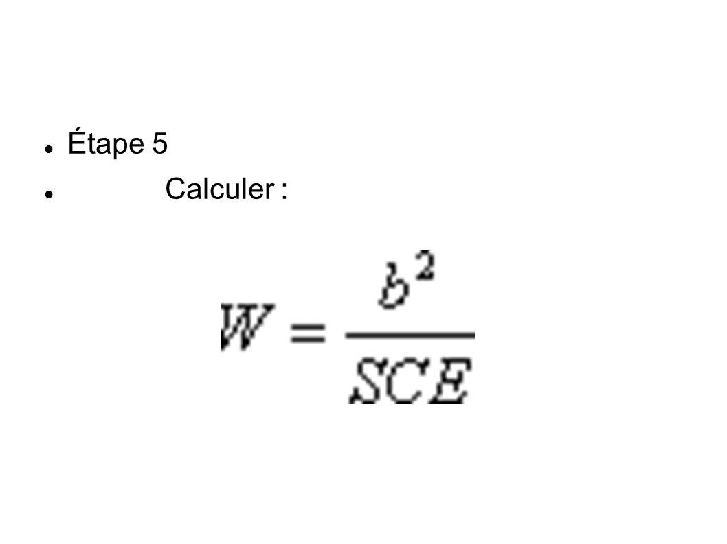 Étape 5 Calculer :