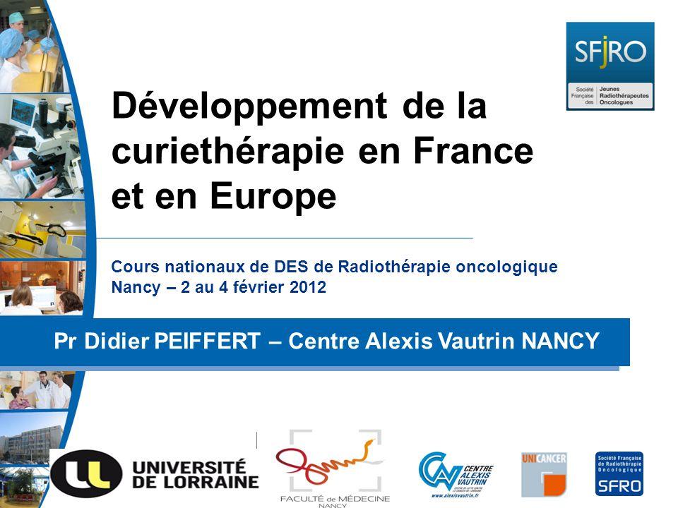 Développement de la curiethérapie en France et en Europe