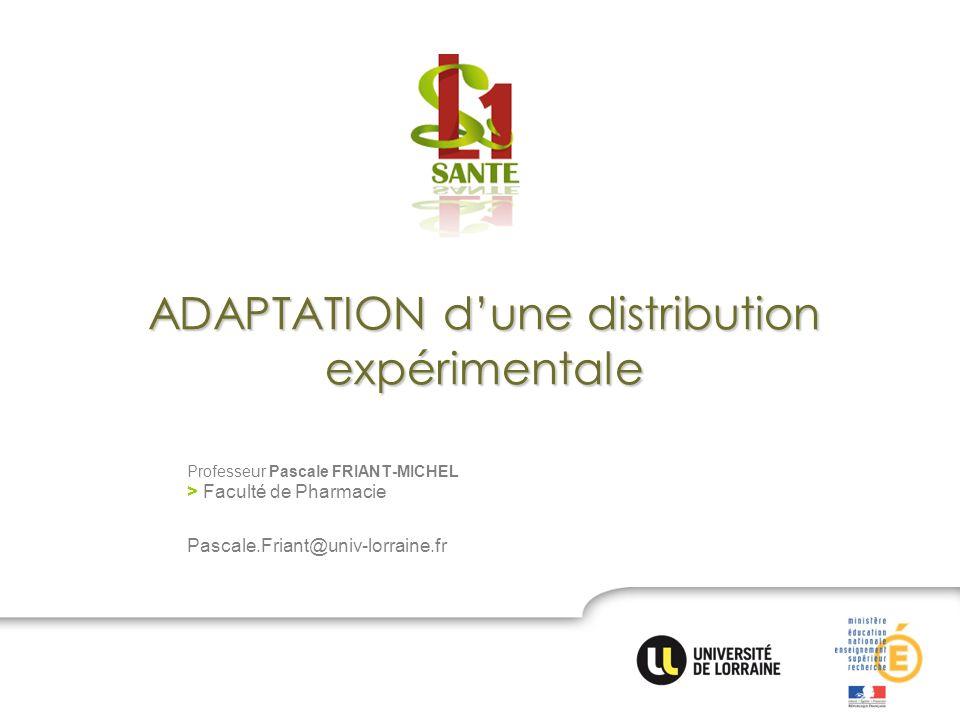 ADAPTATION d'une distribution expérimentale