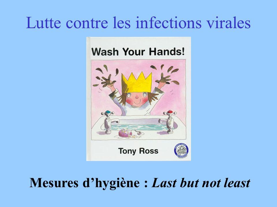 Lutte contre les infections virales