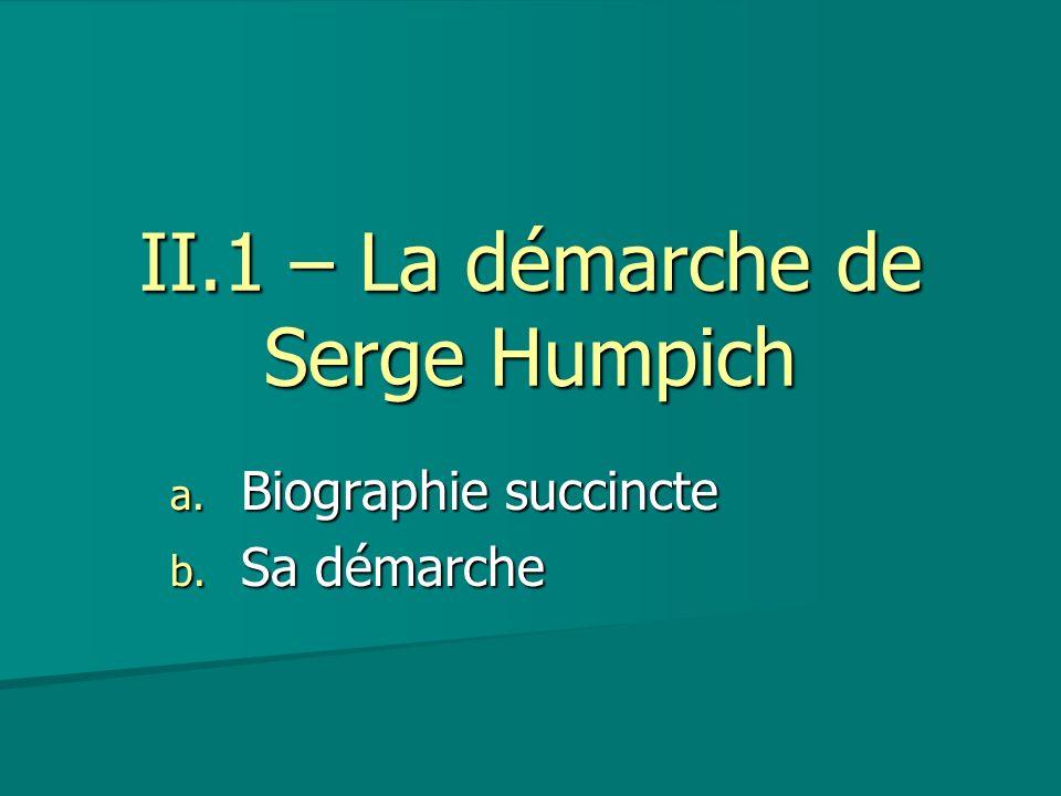 II.1 – La démarche de Serge Humpich